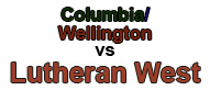 columbia-wellington-v-lutheran-west